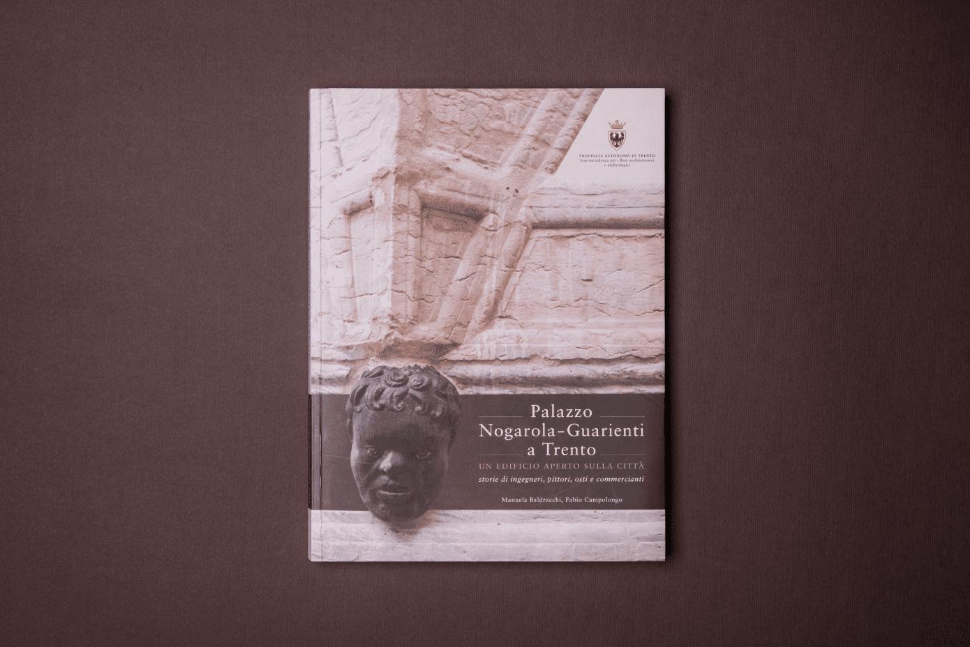 Monografia Palazzo Nogarola-Guarienti a Trento